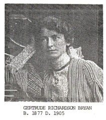 Bryan, Gertrude Richardson 1877-1905